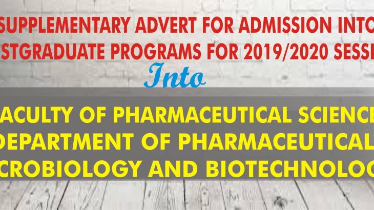 SUPPLEMENTARY ADVERT FOR ADMISSIONS INTO POSTGRADUATE PROGRAMMES FOR THE 2019/2020 SESSION