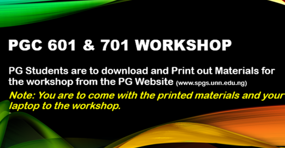 2018/2019 PGC 601 AND PGC 701 WORKSHOPS