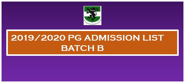 2019/2020 POSTGRADUATE ADMISSION LIST Batch B