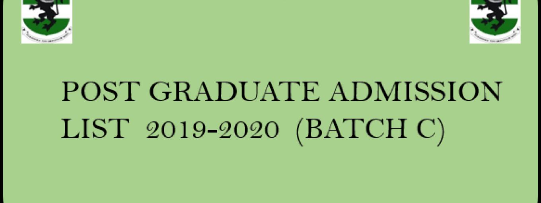 POSTGRADUATE ADMISSION LIST 2019-2020 (BATCH C)